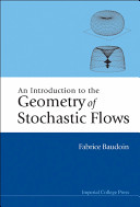 """An introduction to the Geometry of Stochastic Flows"" book cover"