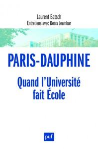 Paris-Dauphine - Quand l'Universite fait École