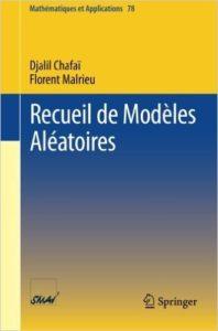 Chafai & Malrieu - Recueil de Modèles Aléatoires