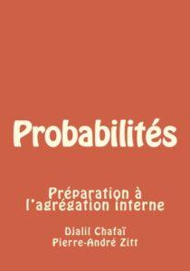 """Couverture de """"Probabilités - Préparation à l'agrégation interne"""" édition 2016"""