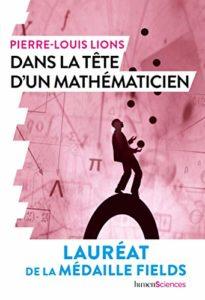 Pierre-Louis Lions - Dans la tête d'un mathématicien
